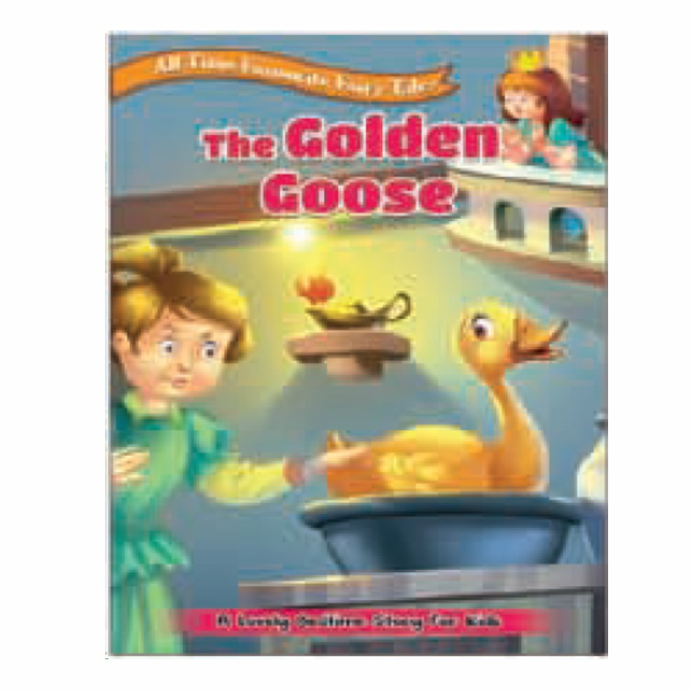 All Time Favourite Fairy Tales The Golden Goose (MM74249)